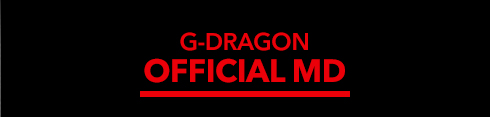 G-DRAGON OFFICIAL MD