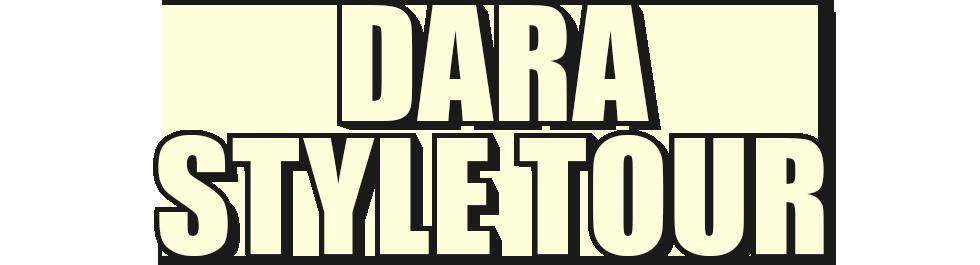 Dara Style Tour